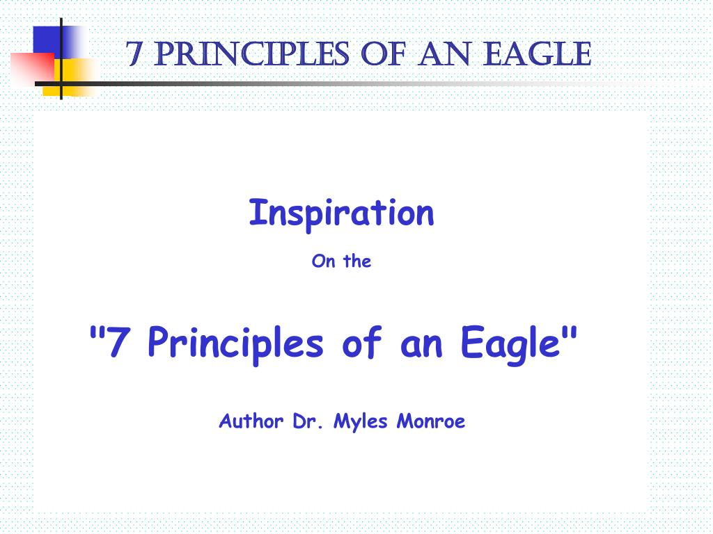 7 principles of an eagle l.