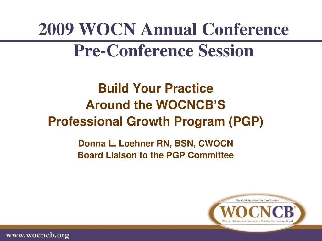 2009 wocn annual conference pre conference session l.
