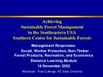 Achieving Sustainable Forest Management in the Southeastern USA Southern Center for Sustainable Forests