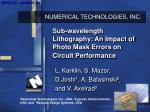 Sub-wavelength Lithography: An Impact of Photo Mask Errors on Circuit Performance