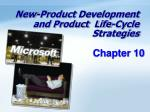 New-Product Development and Product Life-Cycle Strategies