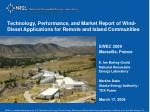 Technology, Performance, and Market Report of Wind-Diesel Applications for Remote and Island Communities