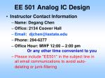 EE 501 Analog IC Design