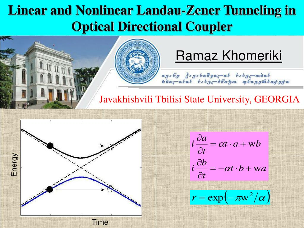 PPT - Linear and Nonlinear Landau-Zener Tunneling in Optical