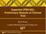 Asperitol (PB0182): Preliminary Results of Clinical Trial