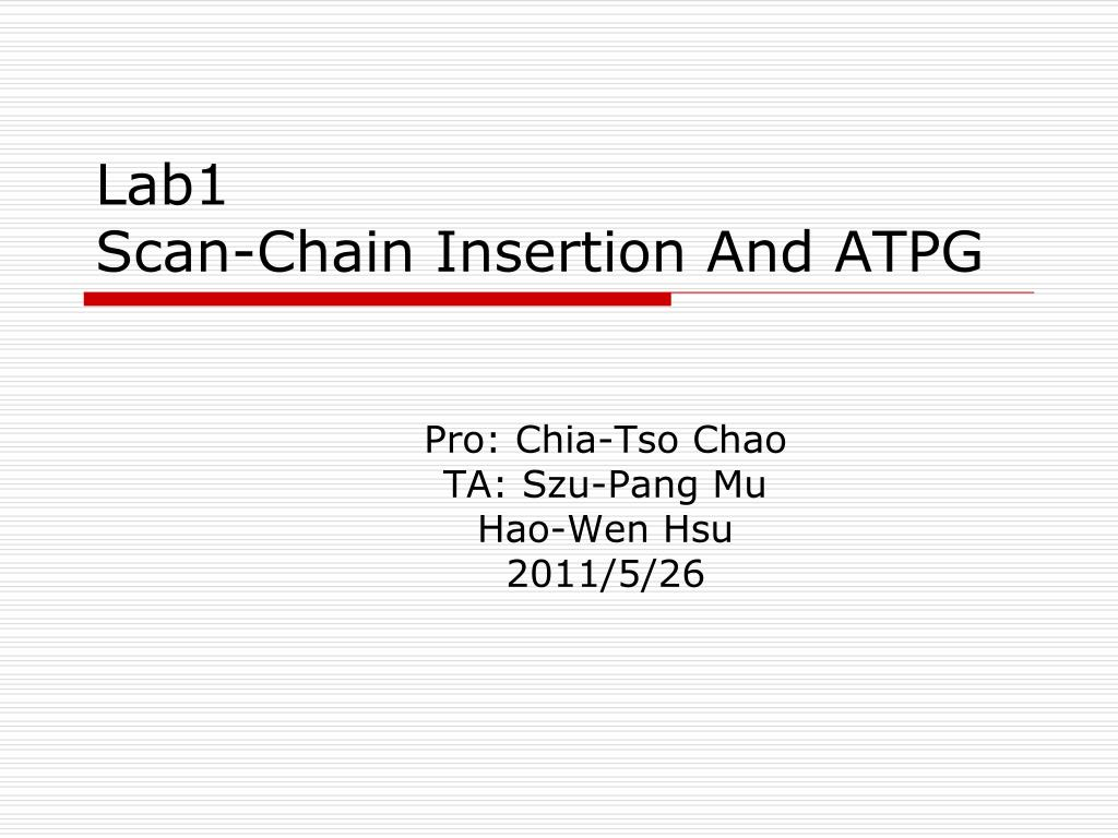 lab1 scan chain insertion and atpg l.