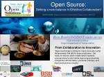 Open Source: Striking a new balance in Effective Collaboration! Sponsored by Oregon Economic Development Department a