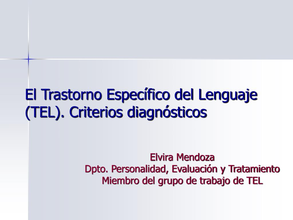 el trastorno espec fico del lenguaje tel criterios diagn sticos l.
