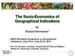 The Socio-Economics of Geographical Indications