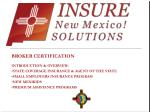 BROKER CERTIFICATION INTRODUCTION & OVERVIEW: STATE COVERAGE INSURANCE & AGENT OF THE STATE SMALL EMPLOYERS INSU