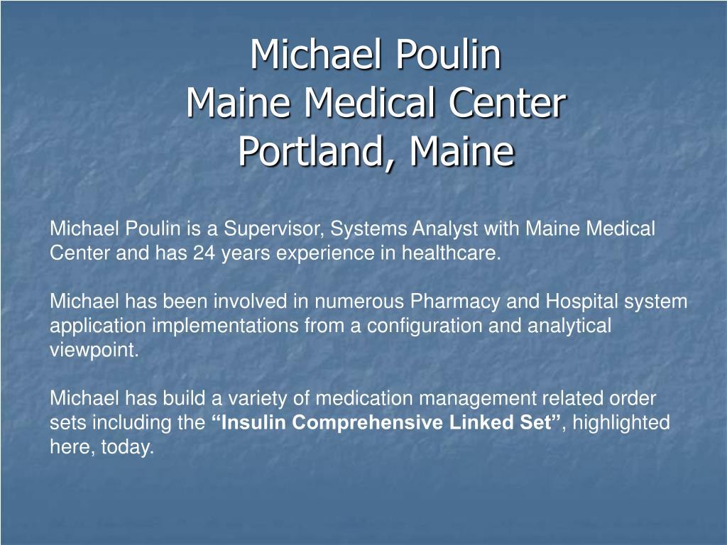 PPT - Michael Poulin Maine Medical Center Portland, Maine