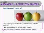 MODULE 9 MANAGERS AS DECISION MAKERS