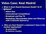 Video Case: Real Madrid
