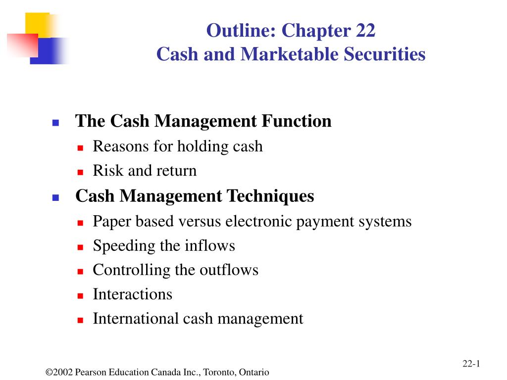 outline chapter 22 cash and marketable securities l.