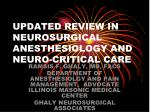 UPDATED REVIEW IN NEUROSURGICAL ANESTHESIOLOGY AND NEURO-CRITICAL CARE