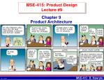 MSE-415: Product Design Lecture #9