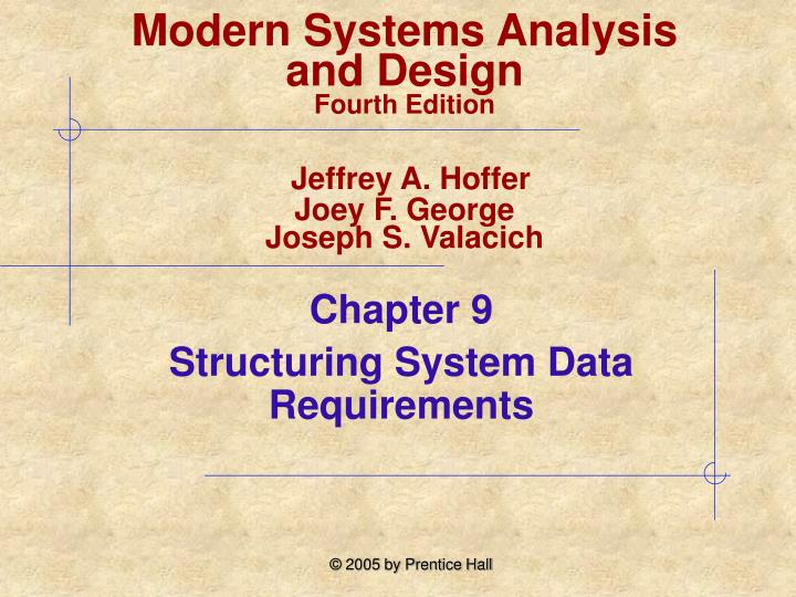 chapter 9 structuring system data requirements n.