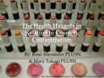 The Health Hazards in Relation to Cosmetic Contamination