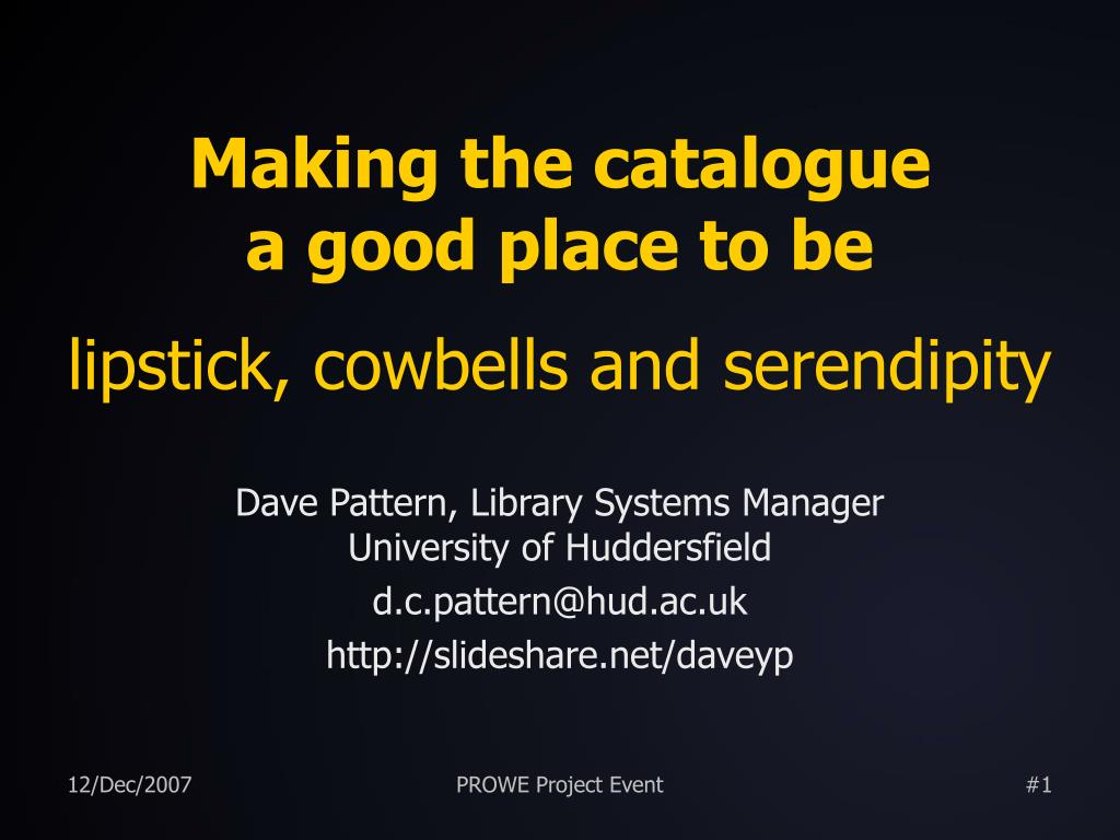 PPT - Making the catalogue a good place to be lipstick, cowbells and