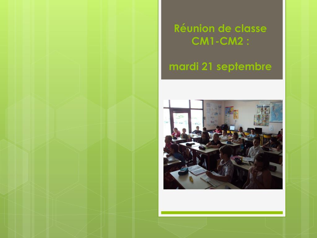 r union de classe cm1 cm2 mardi 21 septembre l.