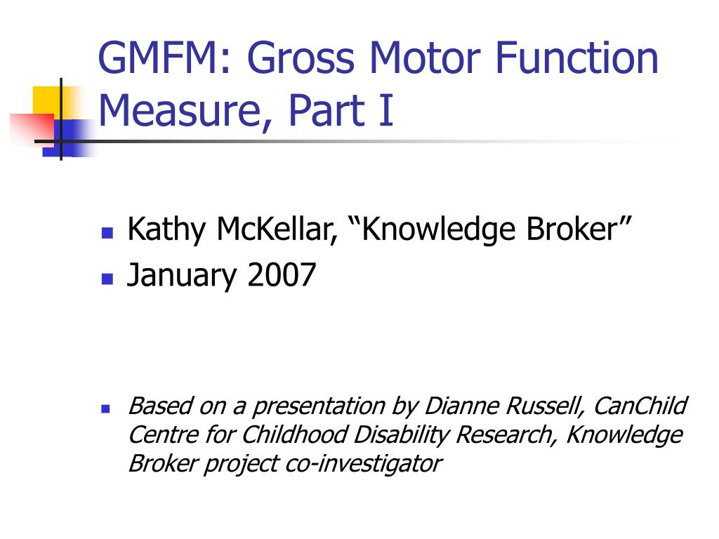 gmfm gross motor function measure part i l.