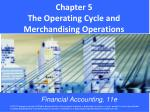 Chapter 5 The Operating Cycle and Merchandising Operations