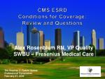 CMS ESRD Conditions for Coverage: Review and Questions