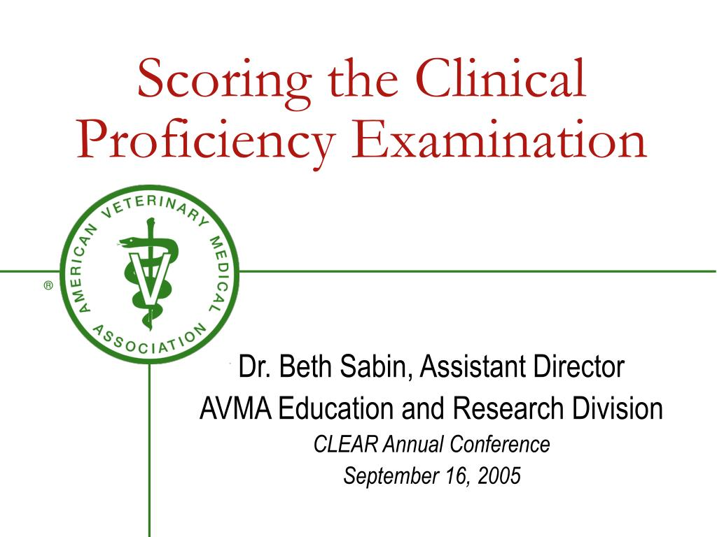 scoring the clinical proficiency examination l.