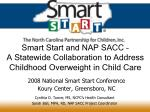 Smart Start and NAP SACC – A Statewide Collaboration to Address Childhood Overweight in Child Care