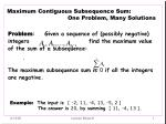 Maximum Contiguous Subsequence Sum:                                    One Problem, Many Solutions