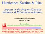 Hurricanes Katrina & Rita: Impacts on the Property/Casualty Insurance & Reinsurance Industries