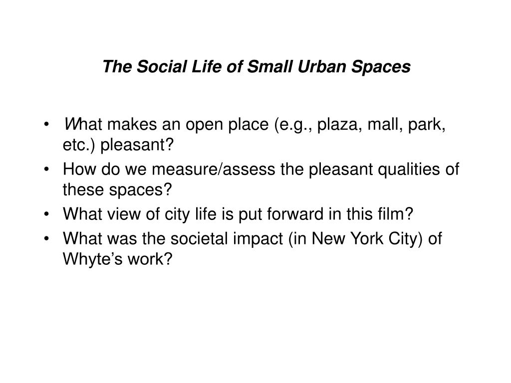 the social life of small urban spaces l.