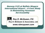 Runway 5-23 at Buffalo Niagara International Airport – A Case Study In Maintaining Pavement Serviceability