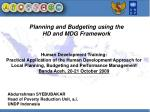 Human Development Training: Practical Application of the Human Development Approach for Local Planning, Budgeting and Pe