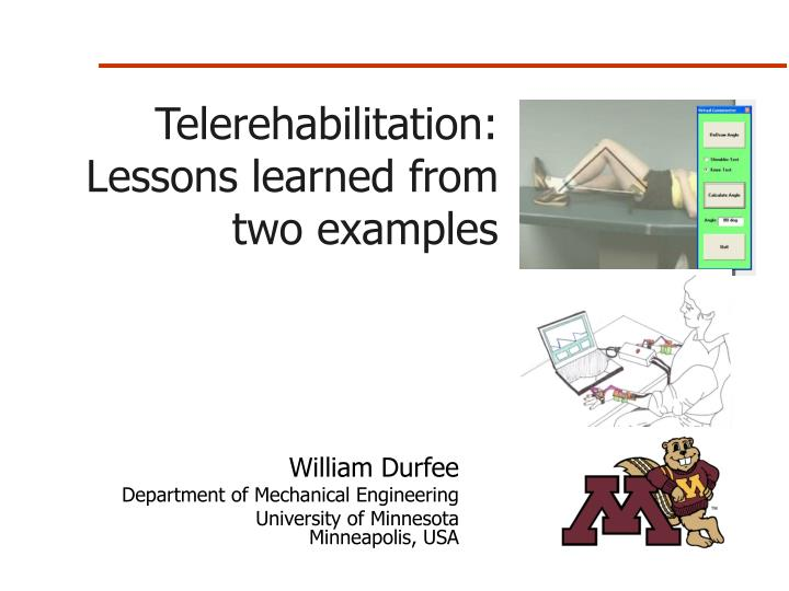 telerehabilitation lessons learned from two examples n.