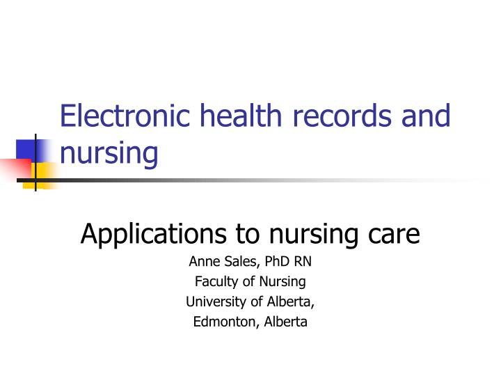 Ppt Electronic Health Records And Nursing Powerpoint Presentation