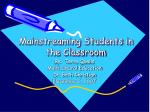 Mainstreaming Students in the Classroom