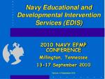 Navy Educational and Developmental Intervention Services (EDIS)