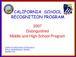 CALIFORNIA SCHOOL RECOGNITION PROGRAM