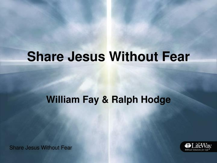 share jesus without fear n.