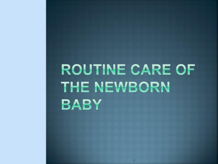 routine care of the newborn baby n.