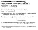 Innovative Public Technology Procurement –Problems, Issues & Recommendations