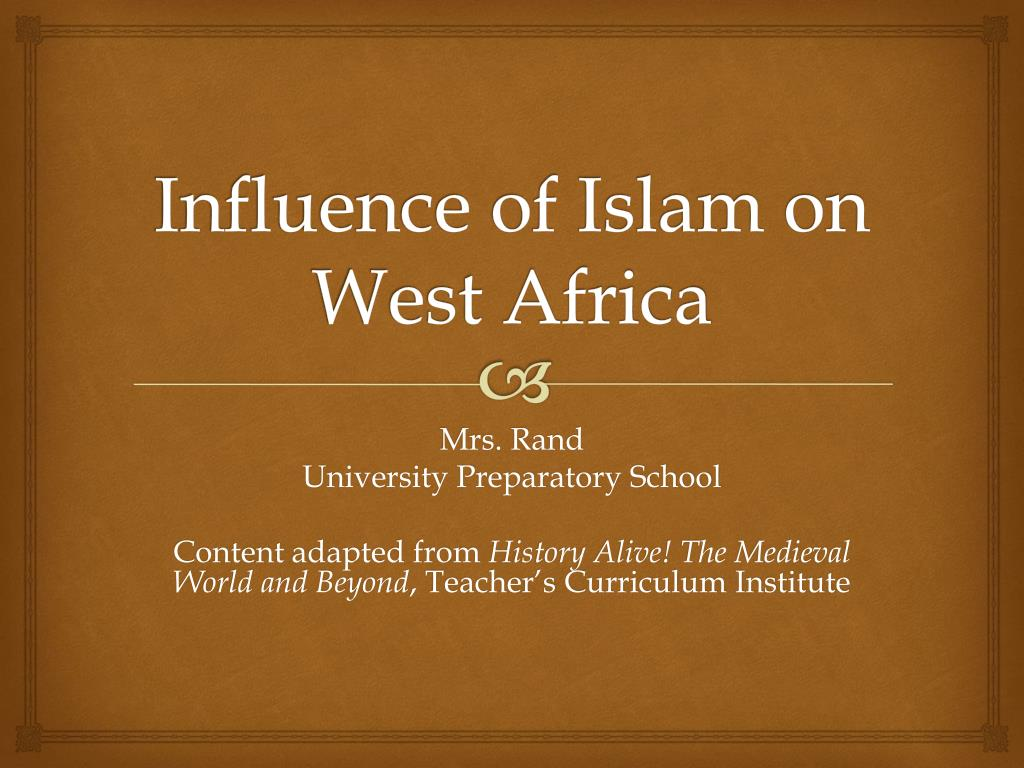 influence of islam on west africa l.