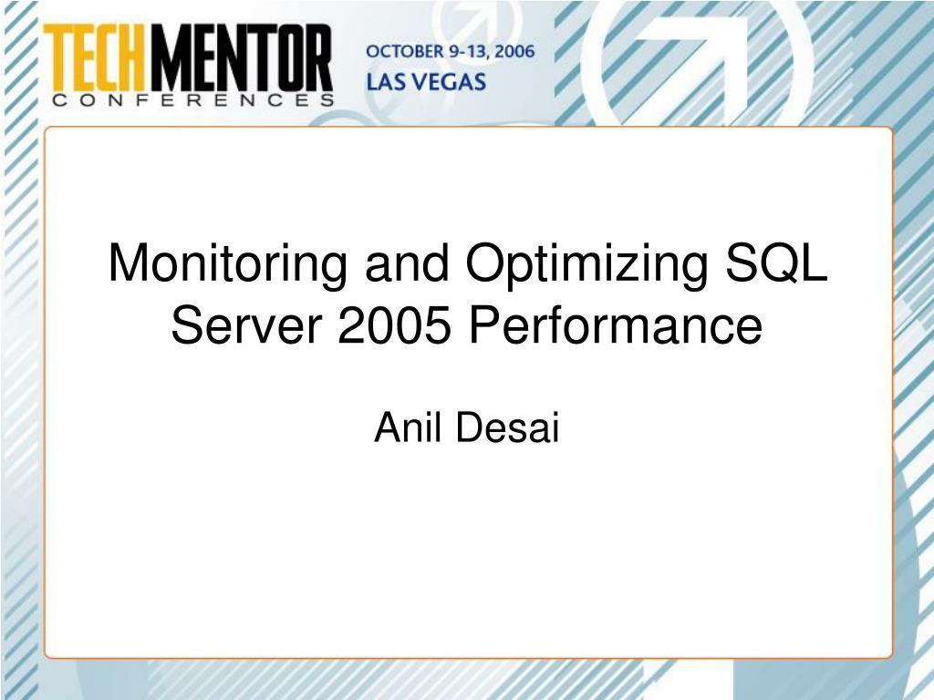 monitoring and optimizing sql server 2005 performance l.