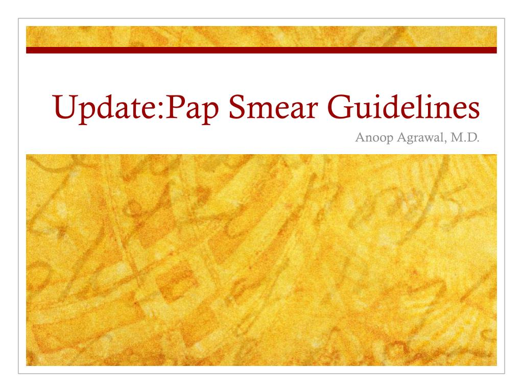 update pap smear guidelines l.