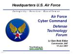 Air Force Cyber Command Defense Technology Forum