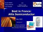 Best in France: Altis Semiconductor