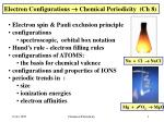 Electron Configurations  Chemical Periodicity (Ch 8)