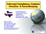 Informed Compliance, Customs Penalties  & Recordkeeping