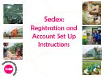 Sedex: Registration and Account Set Up Instructions